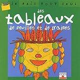 echange, troc Isabelle Bochot - Je fais tout seul, tome 23 : Tableaux de feuille et de graines