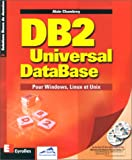 echange, troc Alain Chambrey - DB2 Universal DataBase. Pour Windows, Linux et Unix