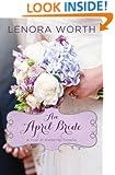 An April Bride (A Year of Weddings Novella Book 5)