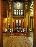 Brussels: Fin Desiecle