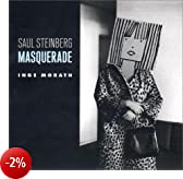 Saul Steinberg: Masquerade / Photographs by Inge Morath.