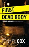 img - for First dead body: A Simon Jardine murder mystery book / textbook / text book