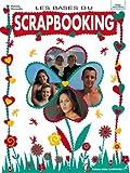 echange, troc Patricia Decaudin - Les bases du scrapbooking