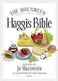 Jo Macsween The Macsween Haggis Bible by Jo Macsween (2012)