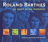 echange, troc Roland Barthes - Le Sport et les Hommes