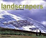 Landscrapers:building with the land