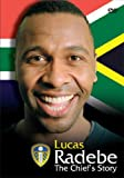 echange, troc Lucas Radebe - the Chief's Story [Import anglais]