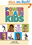 Power Brain Kids: 12 Easy Lessons to...