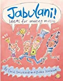 img - for Jabulani!: Ideas for Making Music (Education S) by Shephard, Carol, Stormont, Bobbie (2005) Paperback book / textbook / text book