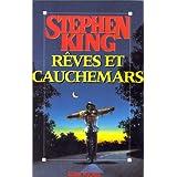 R�ves et Cauchemarsby Stephen King