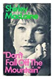 Don't Fall Off the Mountain (0393073386) by MacLaine, Shirley