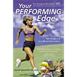 Your Performing Edge: The Complete Mind-Body Guide to Excellence in Sports, Health and Life ~ JoAnn Dahlkoetter