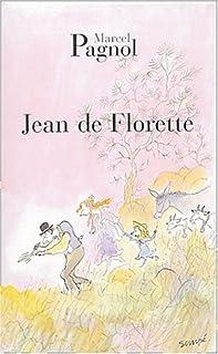 L'eau des collines : [1] : Jean de Florette