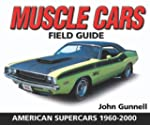 Muscle Cars Field Guide: American Sup...