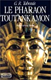 img - for Le pharaon Tout Ank Amon book / textbook / text book
