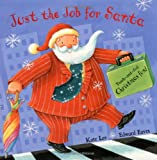 Just the Job for Santa (1405054379) by Kate Lee
