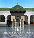 img - for Fes, cite de l'Art et du Savoir (French Edition) book / textbook / text book