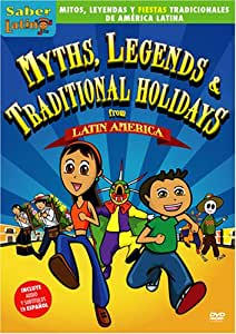 Myths, Legends & Traditional Holidays from Latin America