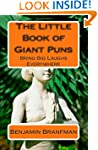The Little Book of Giant Puns: Bring...