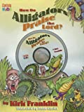 How Do Alligators Praise the Lord? [With CD]