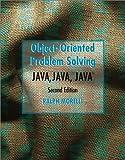 Java- Java- Java!:object-oriented problem solving