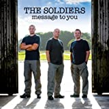 Message To You The Soldiers