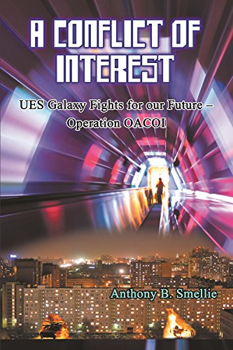 a-conflict-of-interest-ues-galaxy-fights-for-our-future-operation-oacoi-english-edition