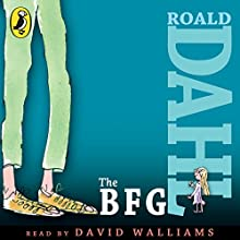 The BFG (       UNABRIDGED) by Roald Dahl Narrated by David Walliams