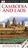 Collectif DK Eyewitness Travel Guide: Cambodia & Laos