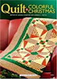 Quilt a Colorful Christmas (1592170749) by Jeanne Stauffer