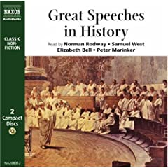 Great Speeches in History (Classic non-fiction) by Norman Rodway, Samuel West, Elizabeth Bell and Peter Marinker