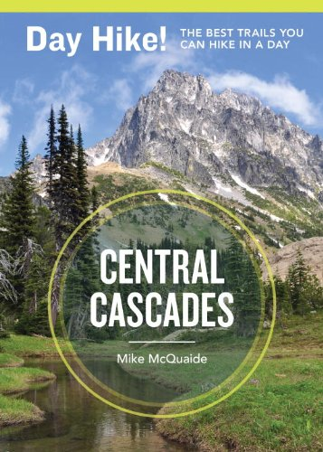 Day Hike! Central Cascades, 3rd Edition: The Best Trails You Can Hike in a Day (Hiking Central Cascades compare prices)