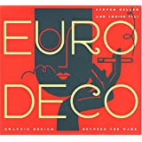 Euro Deco: Graphic Design Between the Wars