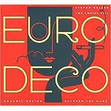Euro Deco: Graphic Design Between the Wars