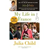 "My Life in France (Movie Tie-In Edition)von ""Julia Child"""
