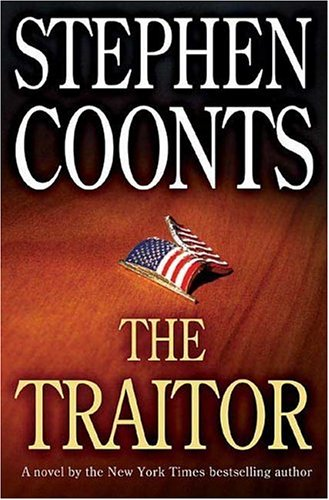 The Traitor (Tommy Carmellini Novels (Hardcover)), STEPHEN COONTS