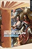 img - for Lord Macaulay's History of England: Continuum Histories book / textbook / text book