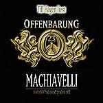 Machiavelli: Die andere Seite der Wahrheit (Offenbarung 23) | Jan Gaspard