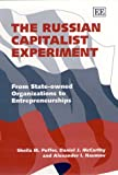 The Russian Capitalist Experiment: From State-Owned Organizations to Entrepreneurships