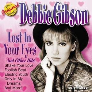 DEBBIE GIBSON - Lost In Your Eyes & Other Hits - Zortam Music