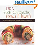 Sushi Chronicles from Hawaii: Recipes...