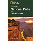"""National Geographic Guide to the National Parks of the United States, 5th Ed. (National Geographic Guide to National Parks of the United States)von """"National Geographic..."""""""