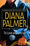 To Love and Cherish (0373512090) by Palmer, Diana