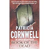 "Book of the Dead (Scarpetta Novels)von ""Patricia Cornwell"""