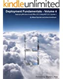 Deployment Fundamentals, Vol. 4: Deploying Windows 8 and Office 2013 Using MDT 2012 Update 1 (English Edition)
