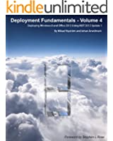 Deployment Fundamentals, Vol. 4: Deploying Windows 8 and Office 2013 Using MDT 2012 Update 1 (English Edition)