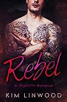 Rebel: A Stepbrother Romance (English Edition)