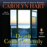 Death Comes Silently: A Death on Demand Mystery, Book 22 (       UNABRIDGED) by Carolyn Hart Narrated by Kate Reading