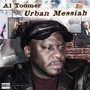 Urban Messiah | [Al Toomer]