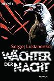 Wächter der Nacht: Roman (Der Wächter-Zyklus, Band 1)
